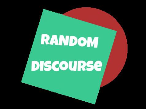 Random Discourse #1